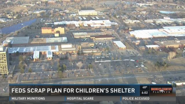 Feds scrap plan for Children's shelter