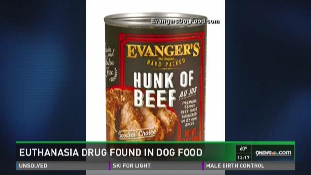 Dog Food Recall Euthanasia Drug